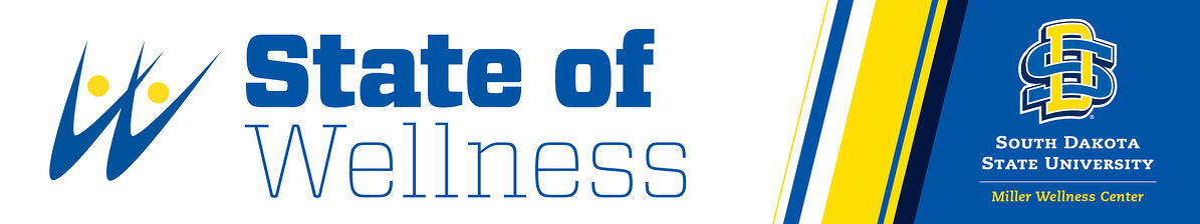 State of Wellness South Dakota State University Miller Wellness Center